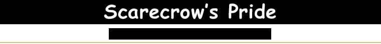 Scarecrow's Pride